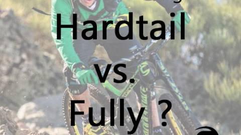 Hardtail oder Vollgefedert (Fully) MTB ?