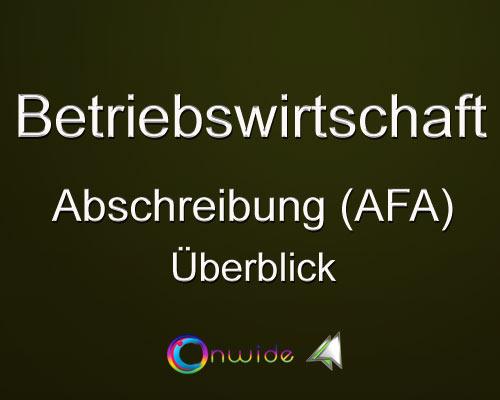 Abschreibung (AfA) - Überblick - Conwide, Community-Kontakt-Portal