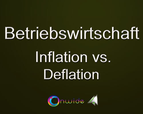 Inflation, Deflation Vergleich - Conwide, Community Kontakt Portal