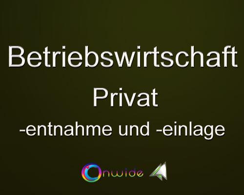 Privatentnahmen Privateinlagen - Conwide, Community Kontakt Portal