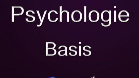 Psychologie Basics (Einführung)