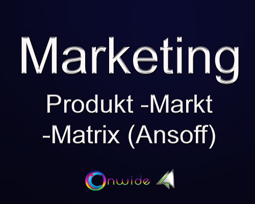 Produkt Markt Matrix (Ansoff) - Conwide, Community-Kontakt-Portal
