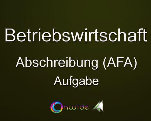 Abschreibung (AfA) - Aufgabe zur Übung - Conwide, Community-Kontakt-Portal