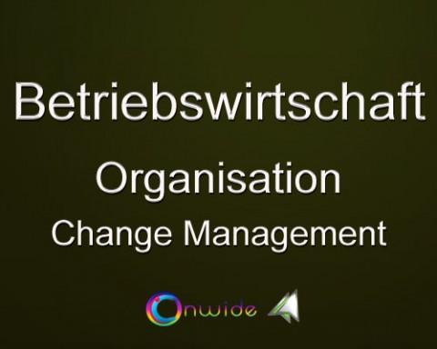Organisation, Change Management?