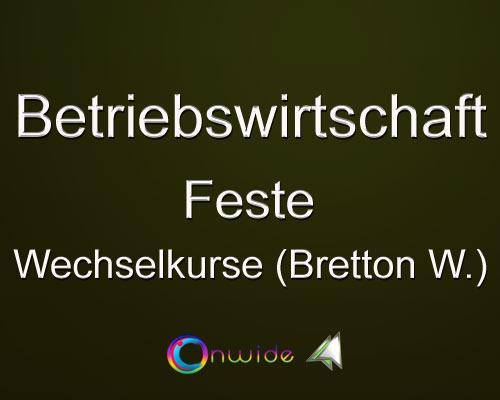 Feste Wechselkurse (Bretton Woods) - Conwide, Community Kontakt Portal