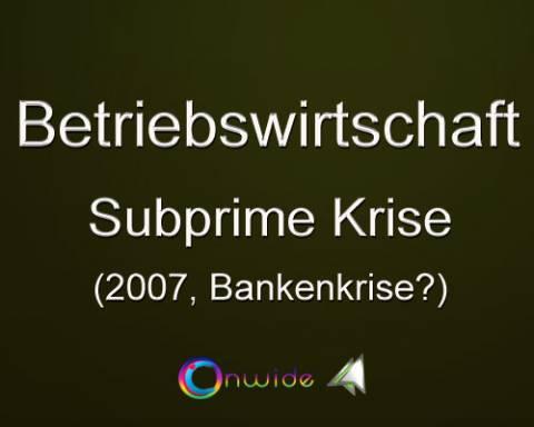 Asset Backed Security, Subprime Krise