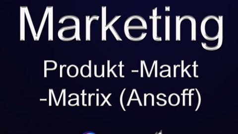 Produkt Markt Matrix, Ansoff